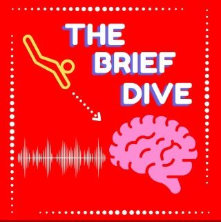 The Brief Dive: a student